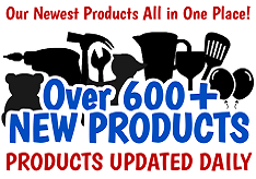 600 Newest Products - Click Here